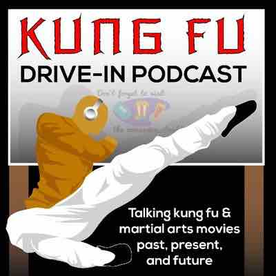 Kung Fu Drive In Podcast Image